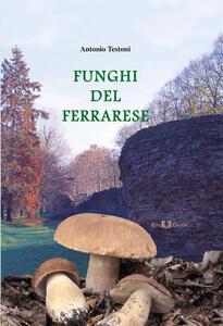 Funghi del ferrarese