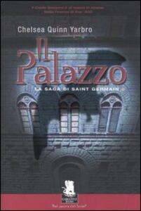 Il palazzo. La saga di Saint German. Vol. 2