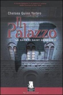 Il palazzo. La saga di Saint German. Vol. 2 - Chelsea Q. Yarbro - copertina