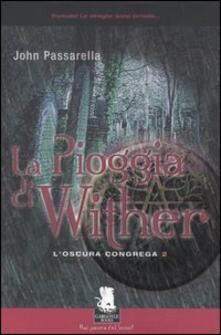 La pioggia di Wither. L'oscura congrega. Vol. 2 - John G. Passarella - copertina