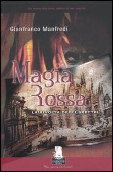 Magia rossa. La rivolta degli spettri - Gianfranco Manfredi - copertina