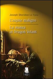 L' ospite maligno-La stanza al Dragon Volant