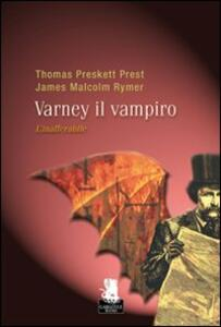 L' inafferrabile. Varney il vampiro. Vol. 2
