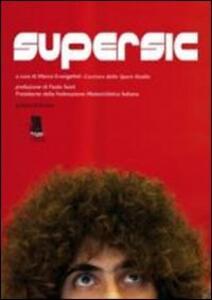 Libro Supersic. Tributo a Marco Simoncelli