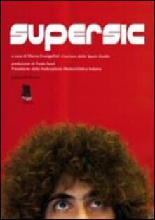 Supersic. Tributo a Marco Simoncelli - copertina
