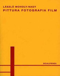 Pittura, fotografia, film. Ediz. italiana e tedesca