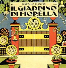 Camfeed.it Il giardino di Fiorella. Ediz. illustrata Image