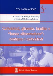 Carboidrati, glicemia, insulina e «buona alimentazione». Contiamo i carboidrati.pdf