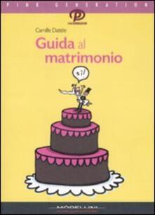 Guida al matrimonio - Camille Dattée - copertina