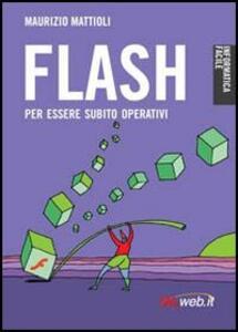 Flash. Creare animazioni per il Web