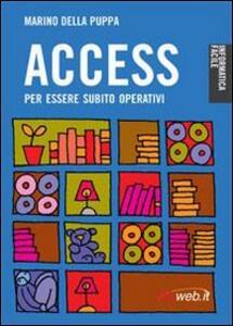 Access. Per essere subito operativi