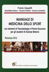 Manuale di medicina dello sport con elementi di traumatologia e pronto soccorso per gli studenti di scienze motorie