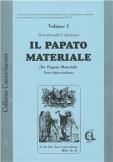 Il papato materiale. Testo latino a fronte - Donald Sanborn - copertina