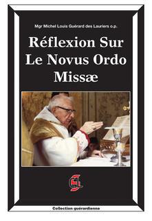 Réflexion sur le Novus Ordo Missæ - Michel Louis Guérard des Lauriers - copertina