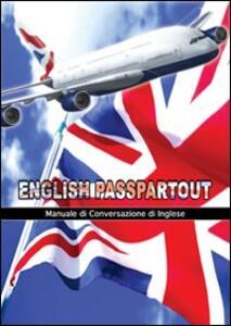 English passpartout. Manuale di conversazione inglese