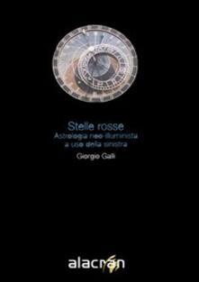 Stelle rosse. Astrologia neo-illuminista a uso della sinistra.pdf