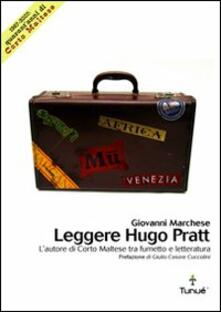 Leggere Hugo Pratt. Lautore di Corto Maltese tra fumetto e letteratura.pdf