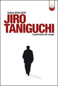 Jiro Taniguchi. Il gentiluomo dei manga