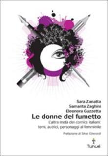 Daddyswing.es Le donne del fumetto. L'altra metà dei comics italiani. Temi, autrici, eroine al femminile Image