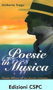 Poesie in musica. Canto libero di un poeta errante. Con CD Audio