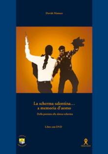Winniearcher.com La scherma salentina... a memoria d'uomo. Dalla pazziata alla danza-scherma. Con DVD Image