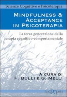 Filmarelalterita.it Mindfulness & acceptance in psicoterapia. La terza generazione della terapia cognitivo comportamentale Image