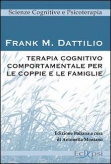 Terapia cognitivo comportamentale per le coppie e le famiglie - Frank M. Dattilio - copertina