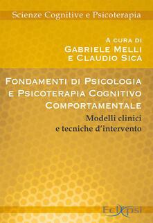 Camfeed.it Fondamenti di psicologia e psicoterapia cognitivo-comportamentale. Modelli clinici e tecniche d'intervento Image
