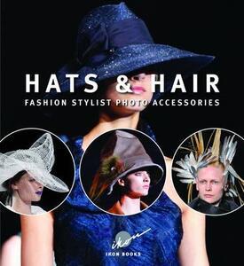 Hats & hairs. Fashion stylist photo accessories