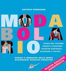 Ristorantezintonio.it Modabolario. Parole e immagini della moda. Dizionario tecnico-creativo Image