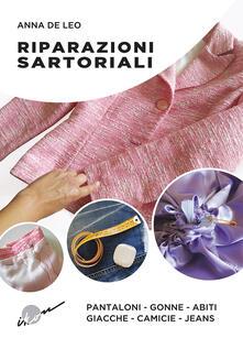 Mercatinidinataletorino.it Riparazioni sartoriali. Pantaloni, gonne, abiti, giacche, camicie, jeans. Ediz. illustrata Image