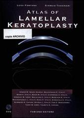 Atlas of lamellar keratoplasty. Con DVD