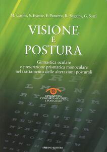Visione e postura. Ginnastica oculare e prescrizione prismatica monoculare nel trattamento delle alterazioni posturali