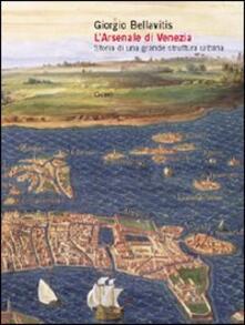 Lpgcsostenible.es L' arsenale di Venezia. Storia di una grande struttura urbana Image