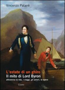 Criticalwinenotav.it L' estate di un ghiro. Il mito di Lord Byron attraverso la vita, i viaggi, gli amori, le opere Image