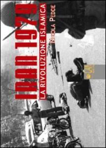 Iran 1979. La rivoluzione islamica