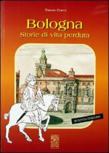 Bologna storie di vita perduta