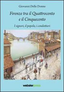 Firenze tra il Quattrocento e il Cinquecento