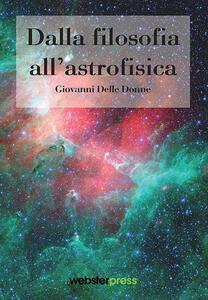 Dalla filosofia all'astrofisica