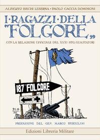 I ragazzi della «Folgore» con la relazione ufficiale del XXXI Btg. Guastatori