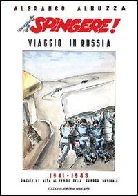 Spingere! Viaggio in Russia 1941-1943