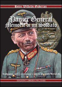 Panzer General. Memorie di un soldato