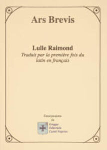 Ars brevis. Ediz. francese