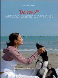 Dotsu. Metodo olistico per cani