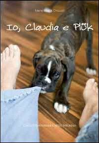 Io, Claudia e Plük