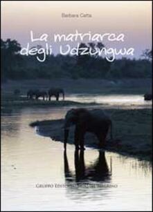 La matriarca degli Udzungwa - Barbara Catta - copertina