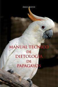 Manuale técnico de dietología de papagayos