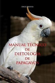 Librisulladiversita.it Manuale técnico de dietología de papagayos Image