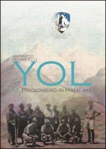 Yol. Prigioniero in Himalaya