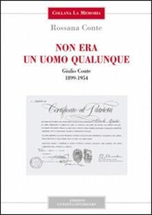 Lpgcsostenible.es Non era un uomo qualunque. Giulio Conte 1899-1954 Image